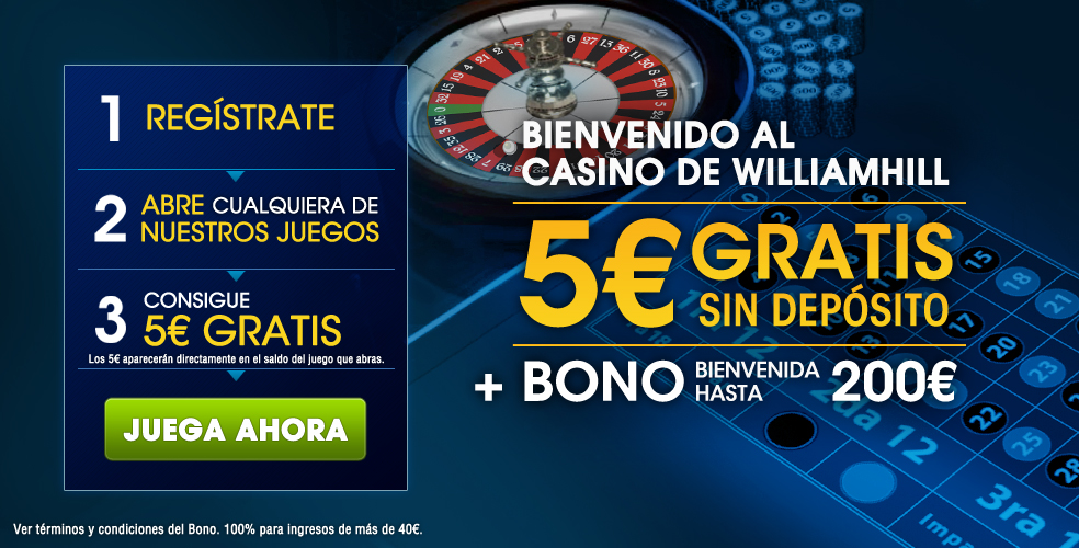 bono sin deposito casino 5 euros gratis william hill