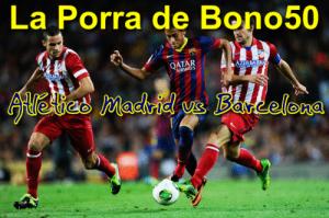 porra atlético madrid vs barcelona miércoles 28 enero 2015 copa del rey