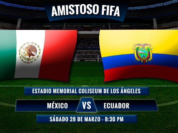 pronostico mexico vs ecuador hoy sabado 28 marzo 2015
